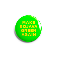 Make Rojava Green Again  – Button