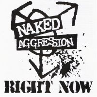 Naked Aggression - Right now EP
