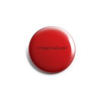</capitalism> – Button