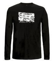 No government can ever give you freedom... Longsleeve