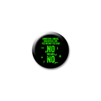 No Means No (Neon) – Button