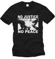 No Justice - No Peace (1) T-Shirt