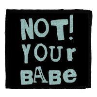 Not! your Babe – Aufnäher