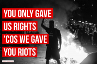 You Only Gave Us Rights 'Cos We Gave You Riots – 40 Aufkleber
