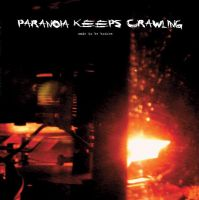Paranoia Keeps Crawling – made to be broken LP