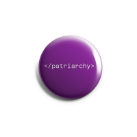 </patriarchy> – Button