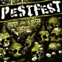 PestFest - When the Water Rises LP