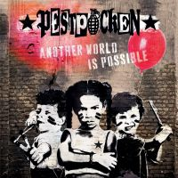 Pestpocken – Another World is Possible LP