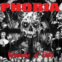 Phobia - Renmants of Filth CD