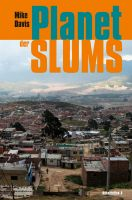 Mike Davis : Planet der Slums
