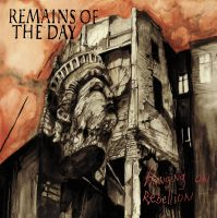 Remains Of The Day - Hanging On Rebellion LP