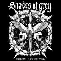 Shades of Grey - Freedom / Incarceration CD
