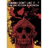 Shariah don't like it…? Punk and Religion in Indonesia