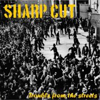 Sharp Cut – Trouble from the Streets LP