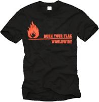 Burn your Flag T-Shirt