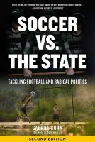 Soccer vs. The State. Tackling Football and Radical Politics