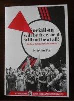 Socialism will be free, or it will not be at all! An Intro To Libertarian Socialism