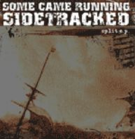 Some Came Running / Sidetracked Split-EP