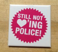 Still not loving Police – fridge magnet