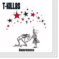 T-Killas – Awareness LP