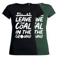 Leave the coal in the ground – tailliertes Shirt