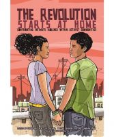 The Revolution Starts at Home. Confronting Intimate Violence Within Activist Communities