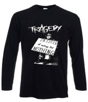 Tragedy (1) Longsleeve