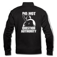 Do not Question Authority! Trainingsjacke