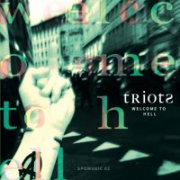 tRiots – Welcome to Hell CD