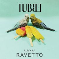 Tubbe - Eiscafe Ravetto LP