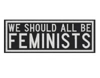 We should all be feminists – bestickter Aufnäher