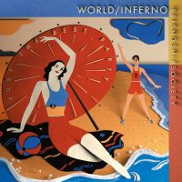 The World/Inferno Friendship Society – Just the Best Party LP
