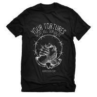 Your Tortures Won't Kill Our Ideas – T-Shirt
