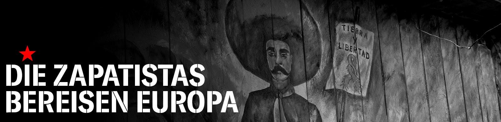 die Zapatistas bereisen europa
