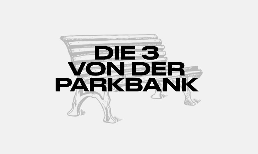 Die 3 von der Parkbank