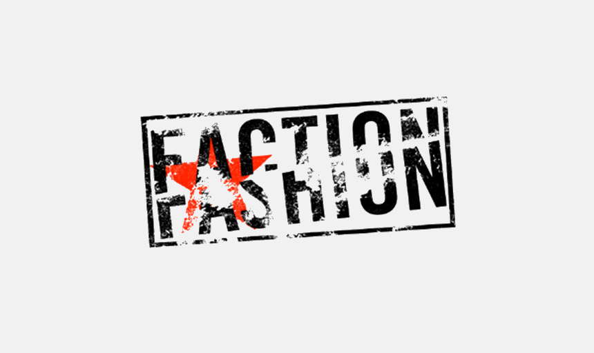 FACTION FASHION
