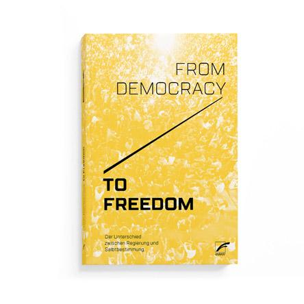 from democrazy to freedom